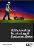 Utility Locating Terminology & Equipment Guide